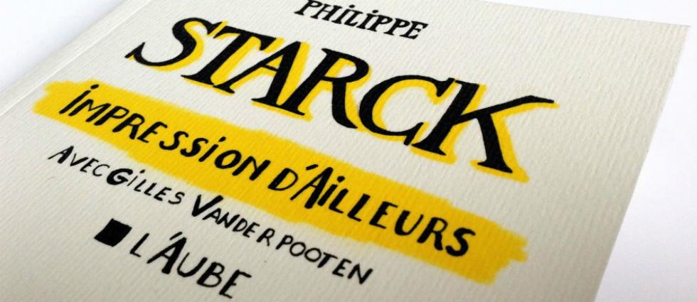 Philippe Starck - 1 Impréssions d'ailleurs par Philippe Starck Impréssions d'ailleurs par Philippe Starck Philippe Starck 1
