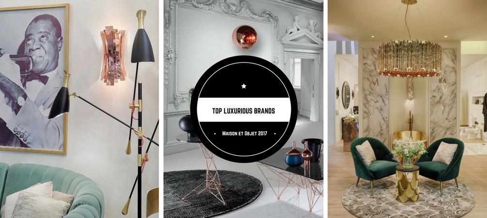 Les Meilleures Marques de Luxe qui Étaient Présentes à Maison et Objet Septembre Top luxurious brands