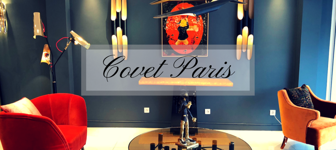 DÉCOUVREZ POURQUOI COVET PARIS EST LE SALON DU MOMENT! Find Out Why Covet Paris Is The Show Stealer of The Moment